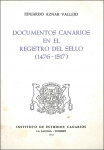 Documentos canarios en el Registro del Sello: (1476-1517)  (1981)