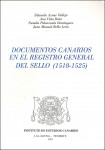 Documentos canarios en el Registro del Sello: (1518-1525) (1991)